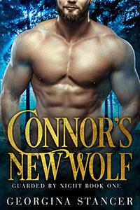 Connor's New Wolf: A Shifter Romance