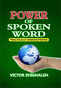 Power of Spoken Word Practically Demonstrated: Prophetic Unction