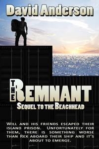 The Remnant (Sequel to The Beachhead)