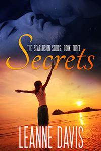 Secrets: A Small Town Romance
