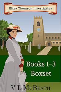 Eliza Thomson Investigates: Omnibus: Books 1-3