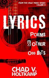 Lyrics, Poems & Other Odd Bits