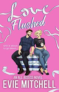 Love Flushed