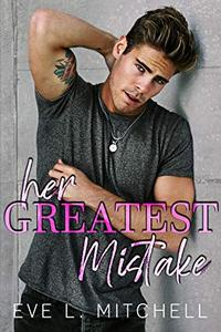 Her Greatest Mistake: Denver Series Book 1