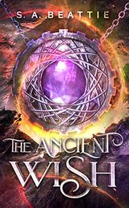 The Ancient Wish