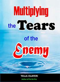 Multiplying The Tears Of The Enemy