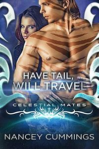 Have Tail, Will Travel: Celestial Mates