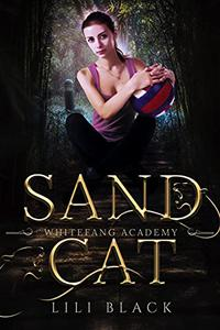 Sand Cat: White Fang Academy