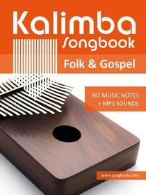 Kalimba Songbook - 52 Folk & Gospel Songs