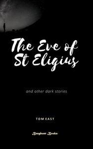 The Eve of St Eligius