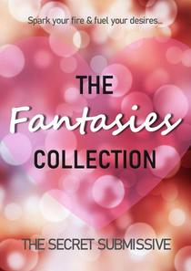 The Fantasies Collection