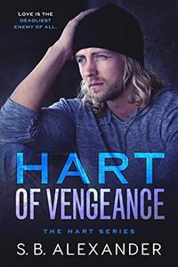 Hart of Vengeance: A Second Chance Romance