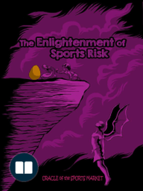 The Enlightenment of Sports Risk: The Enlightenment of Sports Risk