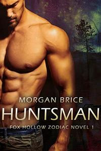 Huntsman: Fox Hollow Zodiac Novel 1