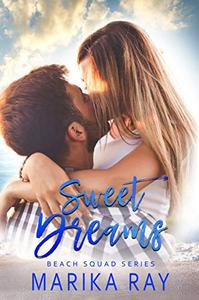 Sweet Dreams: A Small-Town Romance
