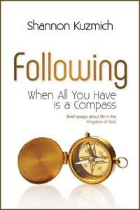 Following: When All You Have is a Compass
