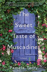 The Sweet Taste of Muscadines: A Novel