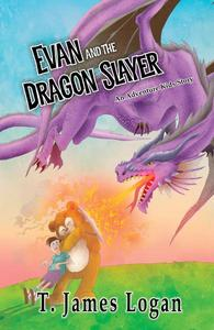 Evan and the Dragonslayer