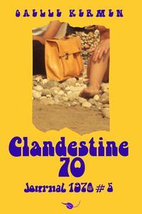 Clandestine 70