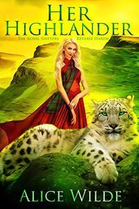 Her Highlander: A Fantasy Romance Scottish Adventure