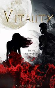 Vitality: He haunts her dreams and waking life, and staying away becomes harder than she could have ever imagined… A tale of forbidden love….. A gothic vampire romance