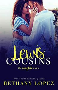 The Lewis Cousins: Books 1 - 5