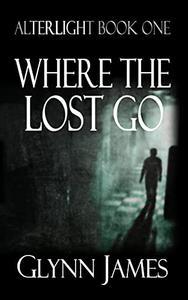 Where The Lost Go: