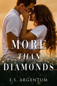 More Than Diamonds