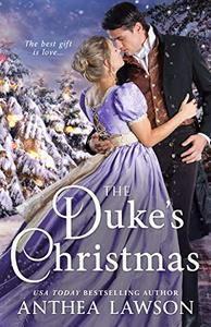 The Duke's Christmas: A Sweet Victorian Holiday Tale