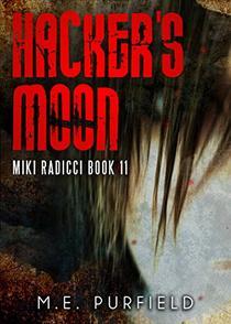 Hacker's Moon: Miki Radicci Book 11