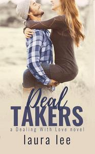 Deal Takers: A Friends-to-Lovers Romance