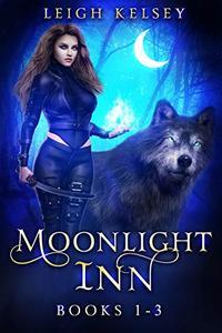 Moonlight Inn Box Set: A RH Urban Fantasy Wolf Shifter Romance