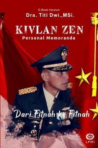 Kivlan Zen : Personal Memoranda, dari Fitnah ke Fitnah