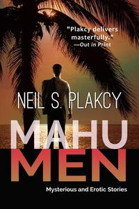 Mahu Men: Mysterious and Erotic Stories