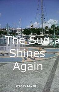 The Sun Shines Again