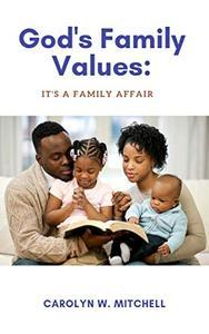 God's Family Values: It's A Family Affair