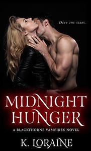 Midnight Hunger: Blackthorne Bloodlines #2