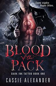 Blood of the Pack: Dark Ink Tattoo Book One