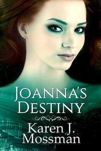 Joanna's Destiny