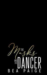 The Masks and The Dancer