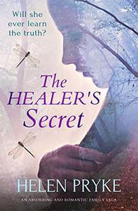 The Healer's Secret: An Absorbing and Romantic Family Saga