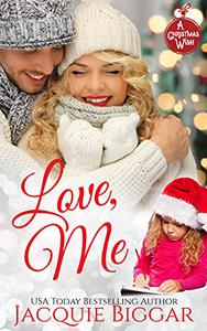 Love, Me: A Christmas Wish Novel