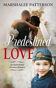 Predestined Love: An Inspirational Christian Romance
