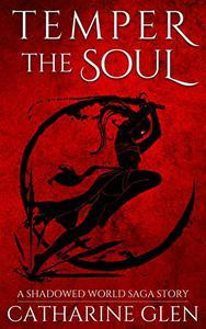 Temper the Soul