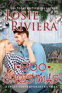 1-800-CHRISTMAS: A Sweet Holiday Romance