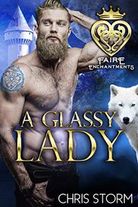 A Glassy Lady: A Paranormal Renaissance Faire Romance
