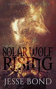Solar Wolf Rising