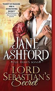 Lord Sebastian's Secret: A Sparkling Regency Romance Filled with Secrets