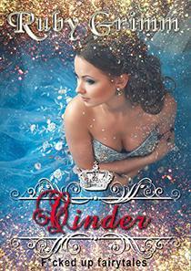 Cinder (A Cinderella Erotic Story)