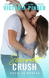 Secret Crush: Opposites Attract Alpha Hero Romance